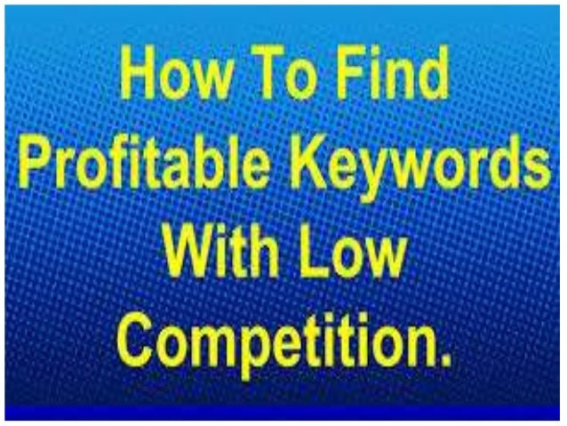 How to Find Low Competition Keywords with Low/High CPC Whenever you are digging for profitable niche keyword in Google Key...