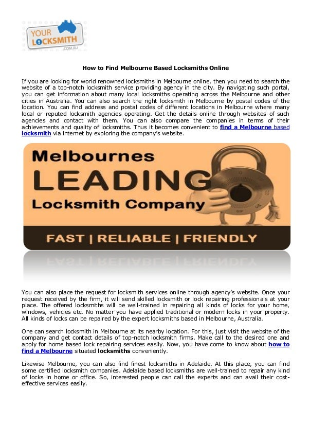 How to Find Melbourne Based Locksmiths Online If you are looking for world renowned locksmiths in Melbourne online, then y...