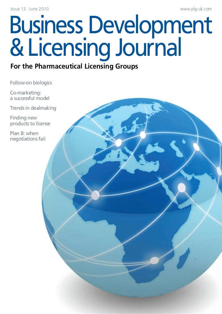 Issue 12 | June 2010                      www.plg-uk.comBusiness Development& Licensing JournalFor the Pharmaceutical Lice...