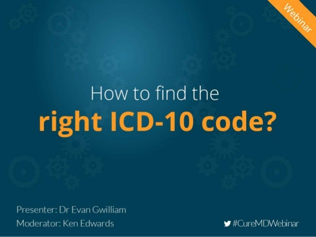 ICD-10 Boot Camp Part 3 - Code Selection Strategies 2 Presented by Evan M. Gwilliam, DC MBA BS CPC CCPC NCICS CCCPC CPC-I ...