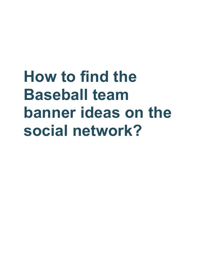 how to find the baseball team banner ideas on the social network