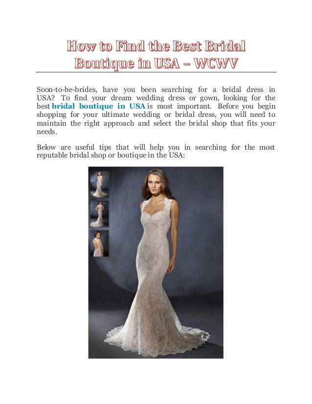 551f2ce72b69 Soon-to-be-brides, have you been searching for a bridal dress ...