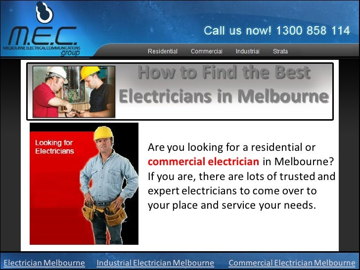 How to Find the Best                             Electricians in Melbourne                                     Are you loo...