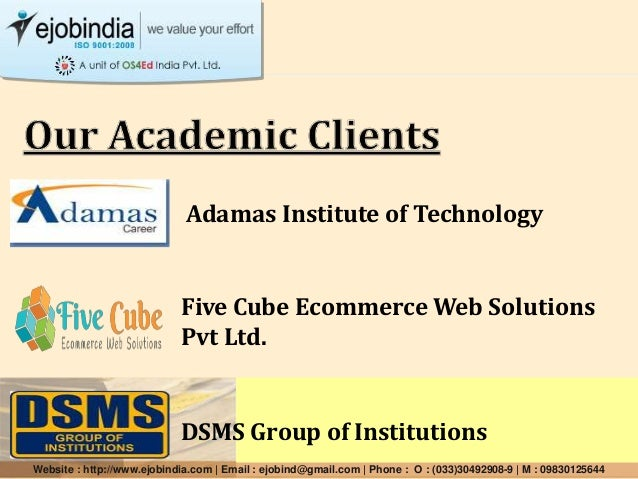 Adamas Institute of Technology DSMS Group of Institutions Five Cube Ecommerce Web Solutions Pvt Ltd. Website : http://www....