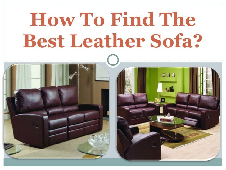 How To Find The Best Leather Sofa?