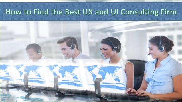 Overview Hiring a good UX and UI consulting firm can help you come up with effective solutions and strategies to improve y...