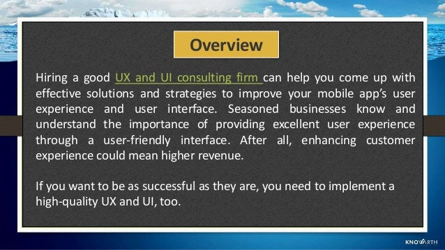 Here Are Tips To Choosing The Right Consulting Firm To Improve Your UI And UX