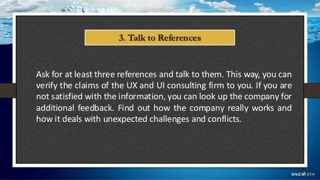 Give the UX and UI consulting firm a shot by arranging a consultation with one of its specialists. This can be a good way ...