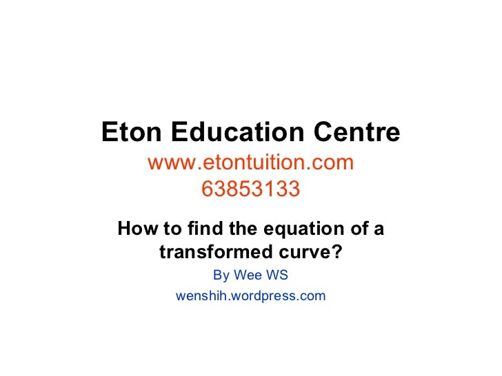 How to find the equation of a transformed curve