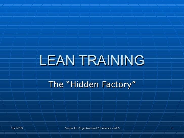 "LEAN TRAINING The ""Hidden Factory"""
