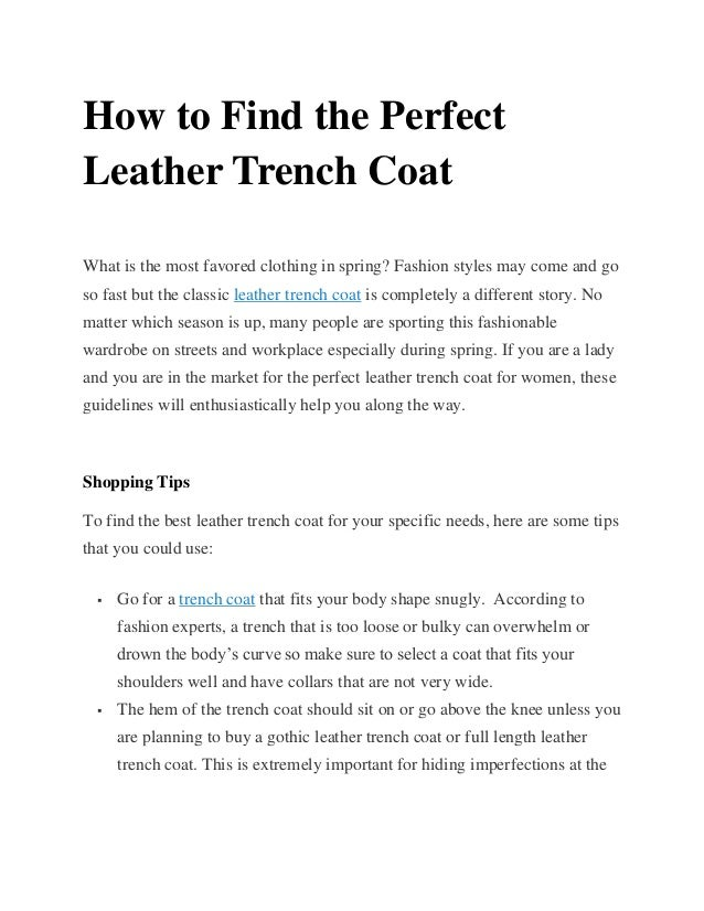 How to Find the Perfect Leather Trench Coat What is the most favored clothing in spring? Fashion styles may come and go so...