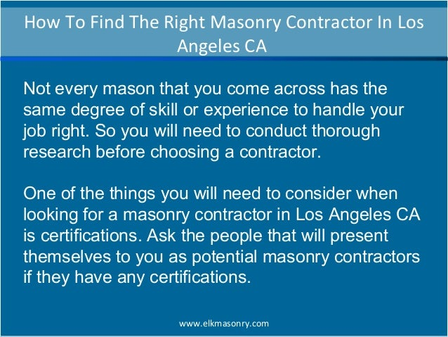 How to find the right masonry contractor in los angeles ca for How to be your own contractor