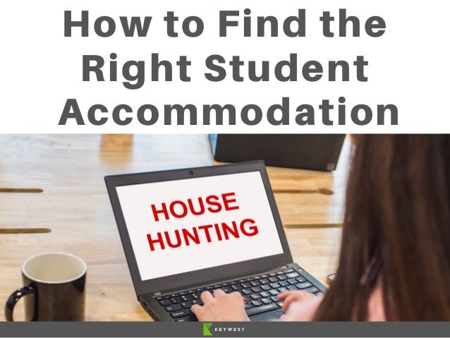 How to Find the Right Student Accommodation