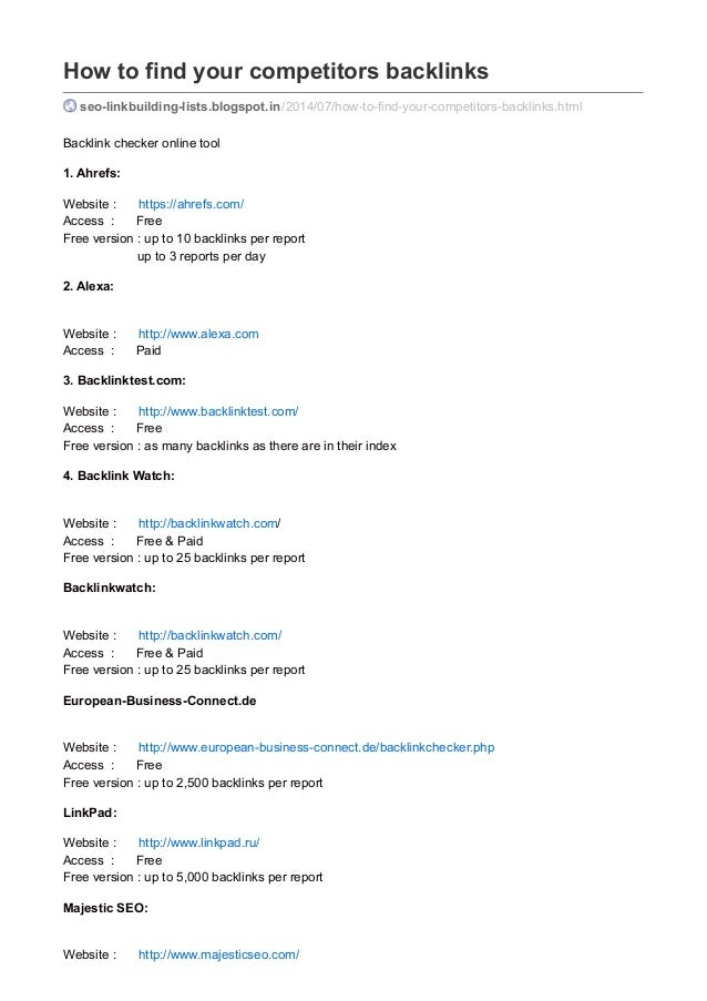 How to find your competitors backlinks seo-linkbuilding-lists.blogspot.in/2014/07/how-to-find-your-competitors-backlinks.h...