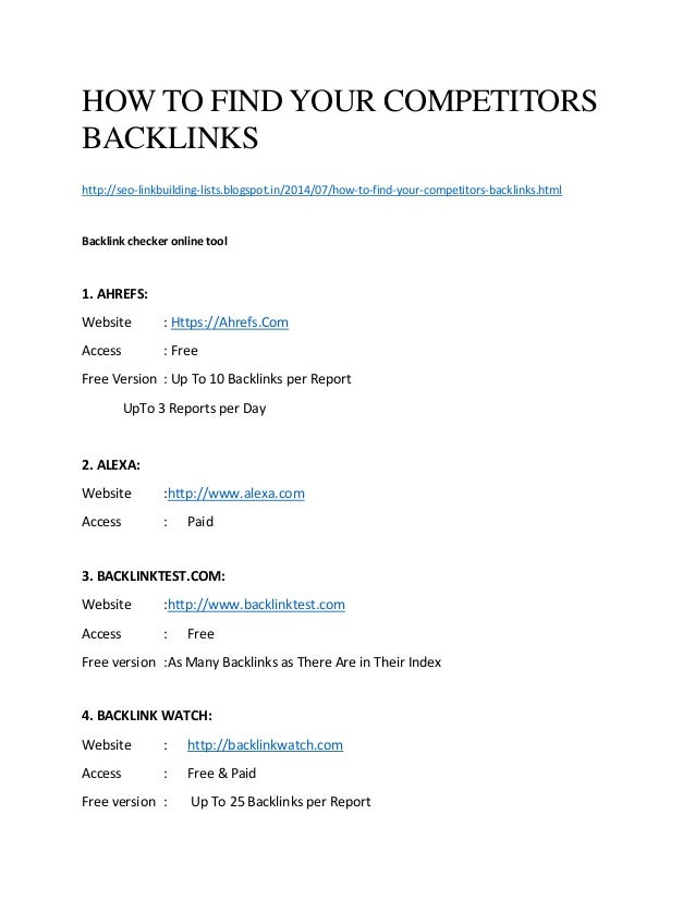 HOW TO FIND YOUR COMPETITORS BACKLINKS http://seo-linkbuilding-lists.blogspot.in/2014/07/how-to-find-your-competitors-back...