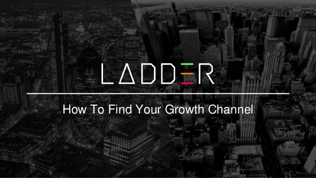 How To Find Your Growth Channel