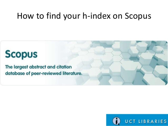 How to find your h-index on Scopus