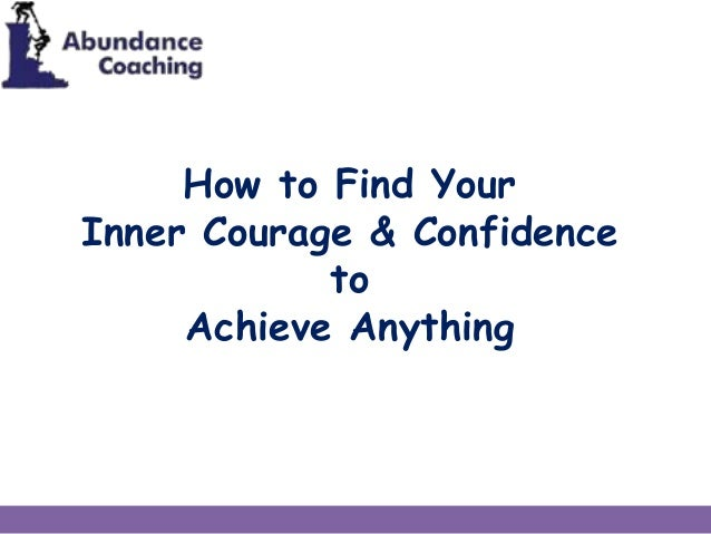 How to find your confidence