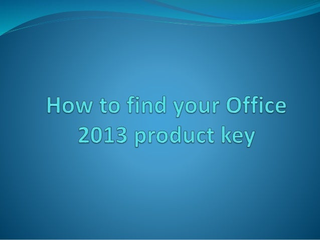 how to find your office product key 2013