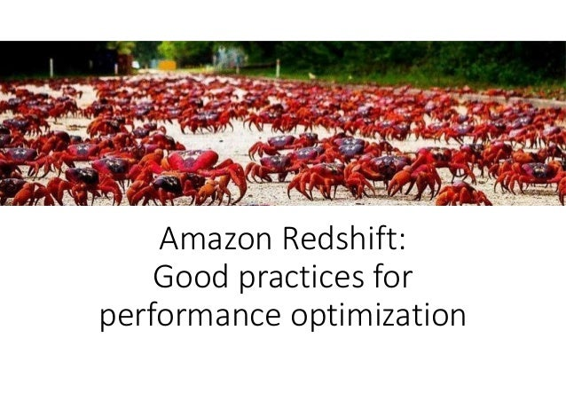 Amazon Redshift: Good practices for performance optimization