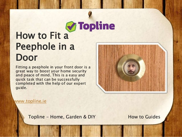 How To Fit A Peephole In A Door The Right Way