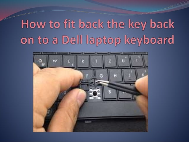 how to get a laptop key back on