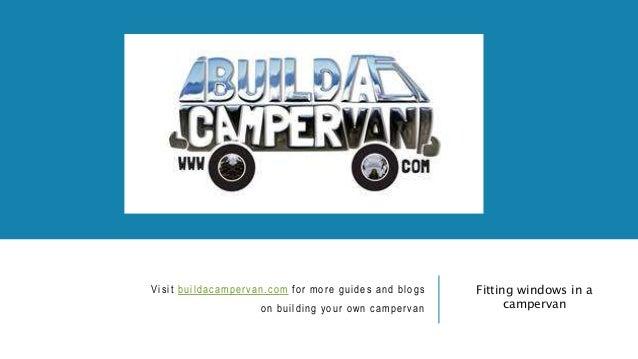 How to fit campervan windows