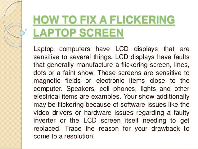 Fixing screen flicker on laptop | Peatix