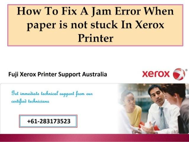 How To Fix A Jam Error When Paper Is Not Stuck In Xerox Printer
