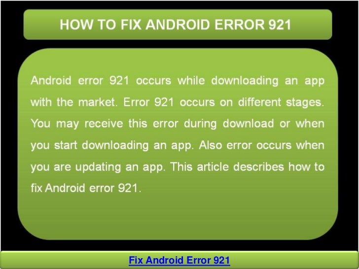 How to fix google play error 921 on android.
