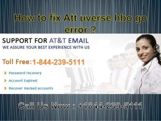 How to fix Att uverse hbo go error? 1-844-239-5111