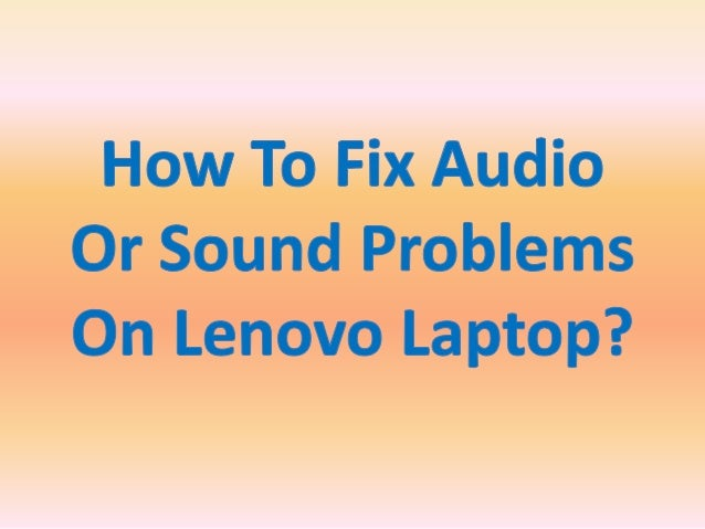 how to fix audio or sound problems on lenovo laptop