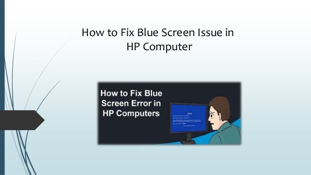 How to Fix Blue Screen Issue in HP Computer