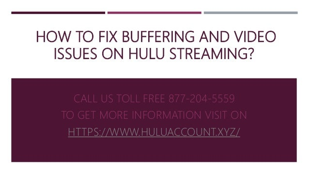 How to fix buffering and video issues on hulu streaming