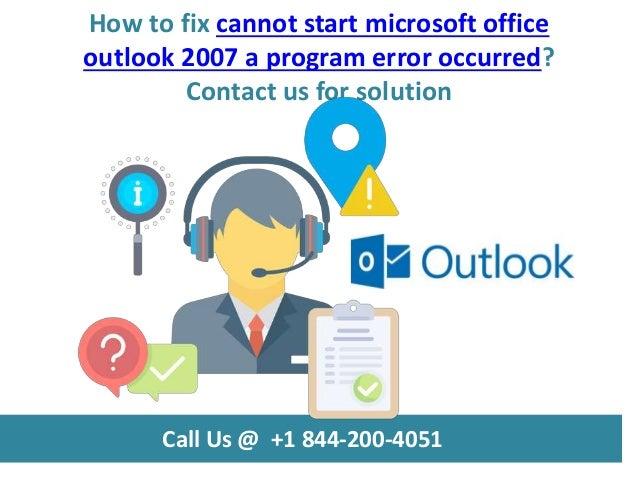 How To Fix Cannot Start Microsoft Office Outlook 2007 A Program Error