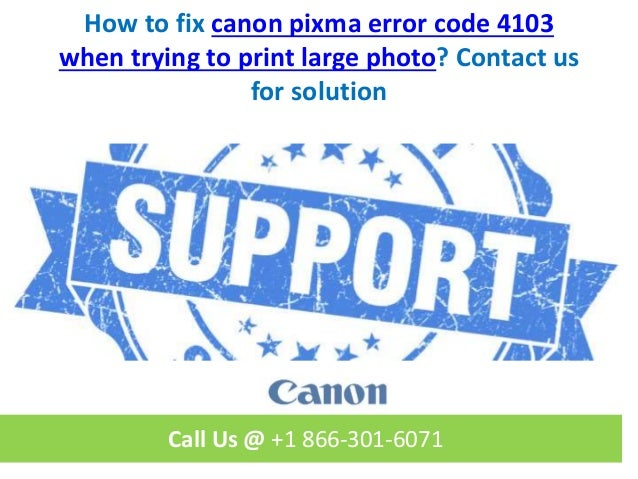 How to fix canon pixma error code 4103 when trying to print