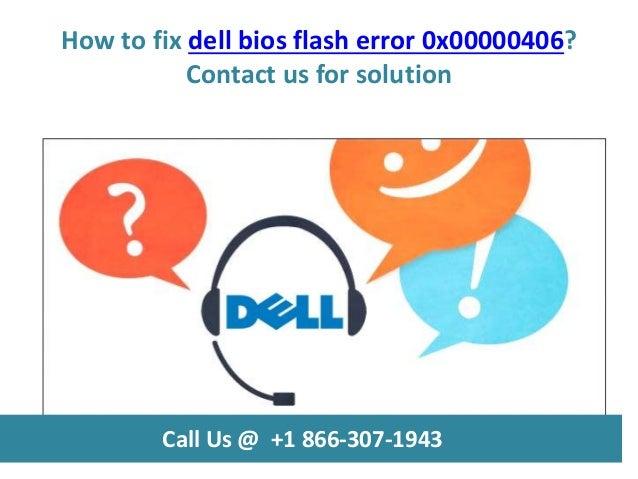 How to fix dell bios flash error 0x00000406 call us @ +1 866