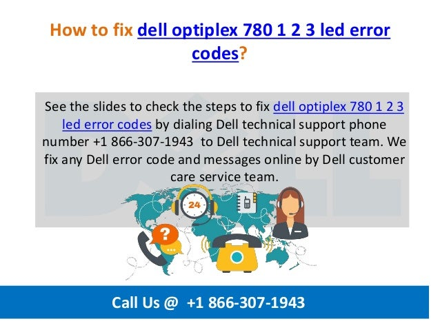How to fix dell optiplex 780 1 2 3 led error codes call us