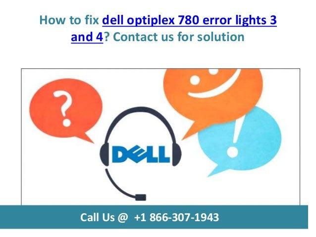 How to fix dell optiplex 780 error lights 3 and 4 call us @ +1 866 30…