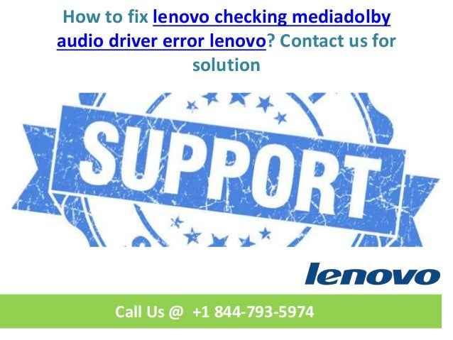 How to fix dolby audio driver error lenovo call us @ +1 844 793-5974