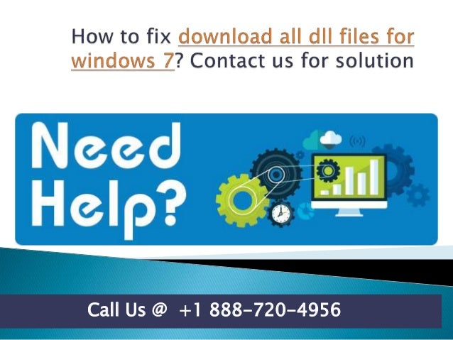 How to fix download all dll files for windows 7 call us @ +1 888 720-….
