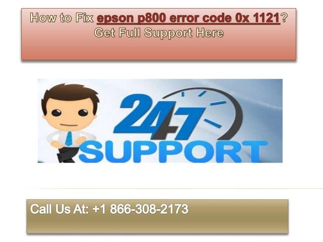 How to fix epson p800 error code 0x 1121 call @ +1 866 308-2173