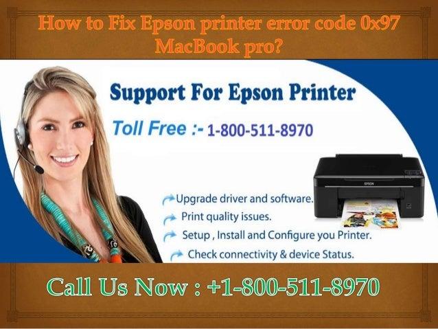 How to fix epson printer error code 0x97 mac book pro?1-800