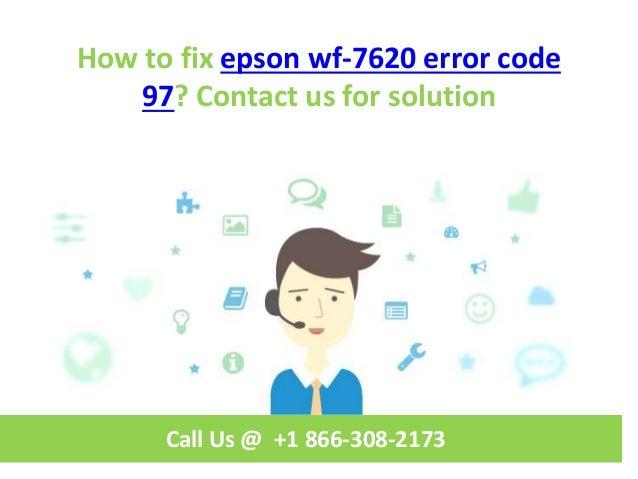 How to fix epson wf 7620 error code 97 call us @ +1 866-308-2173