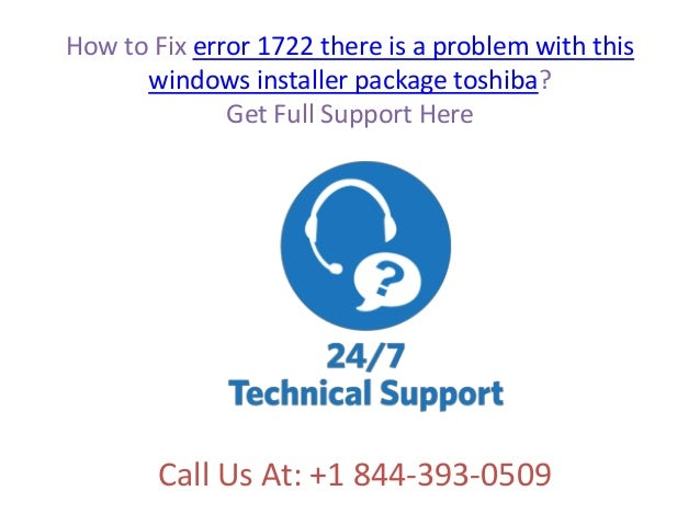 How to fix error 1722 there is a problem with this windows