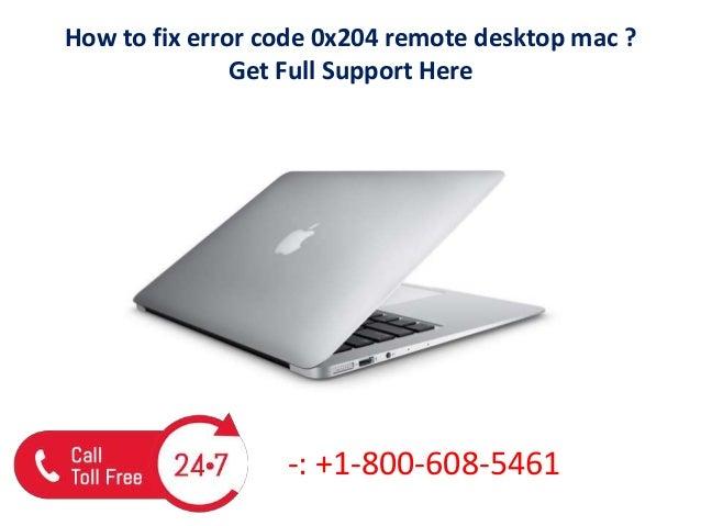 How to fix error code 0x204 remote desktop mac call us @+1