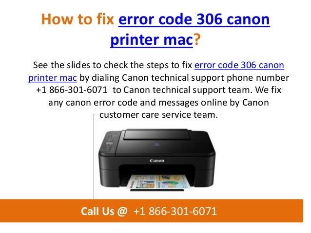 How to fix error code 306 canon printer mac call us @ +1 866