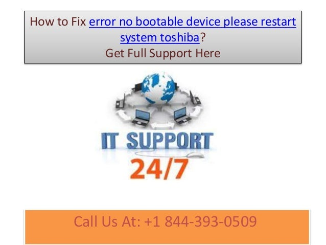 How to fix error no bootable device please restart system toshiba cal…