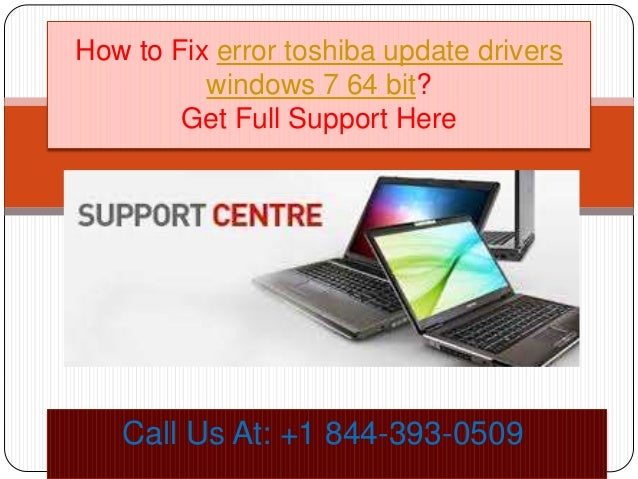 How to fix error toshiba update drivers windows 7 64 bit