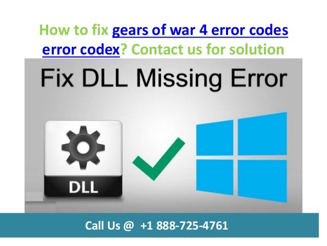 How to fix gears of war 4 error codes call us @ +1 888 725-4761